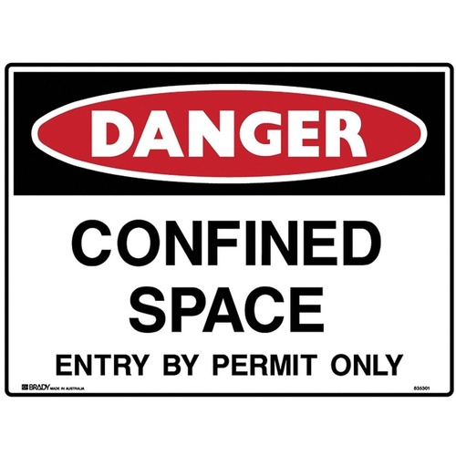 BRADY DANGER SIGN Confined Space Entry By Permit Only Polypropylene H450mm x W600mm