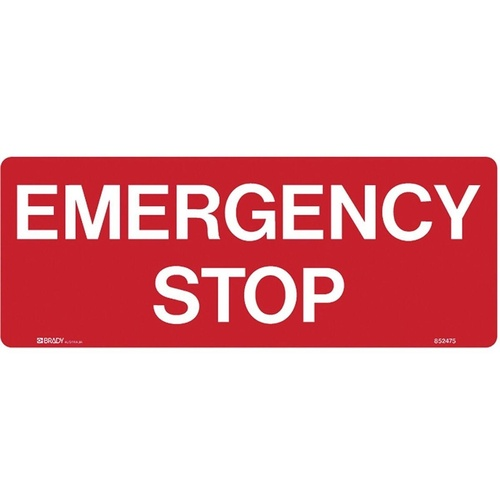 BRADY EMERGENCY INFORMATION SIGN Emergency Stop Metal H180mm x W450mm
